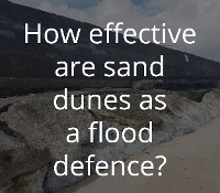 How effective are sand dunes as a flood defence?