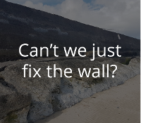 Can't we just fix the wall?