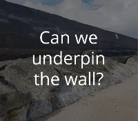 Can we underpin the wall?